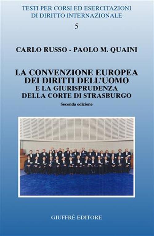 La Convenzione europea dei diritti dell'uomo e la giurisprudenza della Corte di Strasburgo