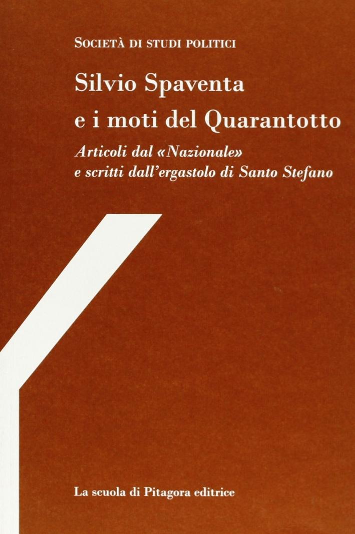 Silvio Spaventa e i moti del Quarantotto. Articoli dal