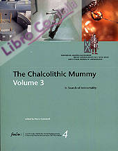The chalcolitic mummy, 3. In search of immortality.