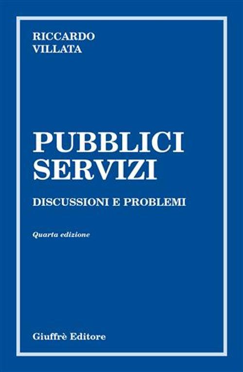 Pubblici servizi. Discussioni e problemi.