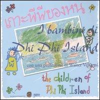 I Bambini di Phi Phi Island. Ediz. Italiana e Thailandese