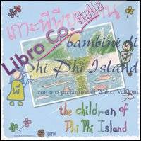 I Bambini di Phi Phi Island. Ediz. Italiana e Thailandese.