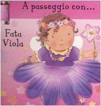 A Passeggio Con... Fata Viola