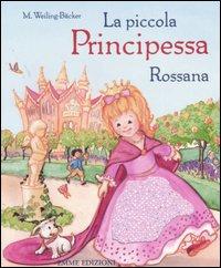 La piccola principessa Rossana