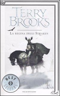 La Regina degli Straken. Il druido supremo di Shannara. Vol. 3