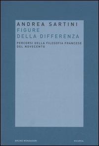 Filosofie delle Differenza. Percorsi delle Filosofia Francese del Novecento