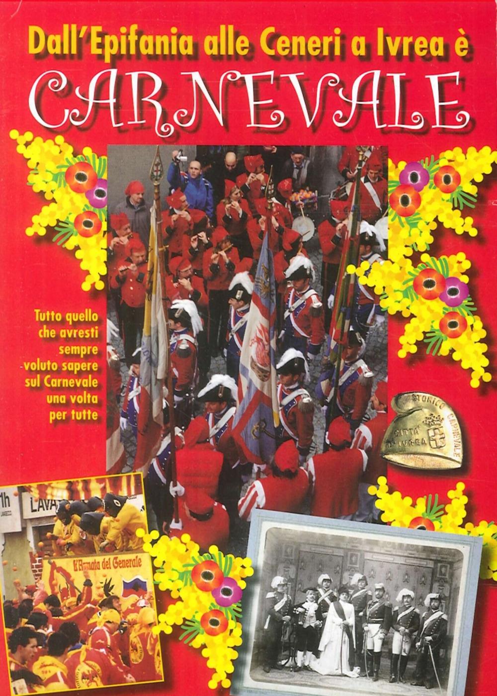 Dall'Epifania alle Ceneri a Ivrea è Carnevale