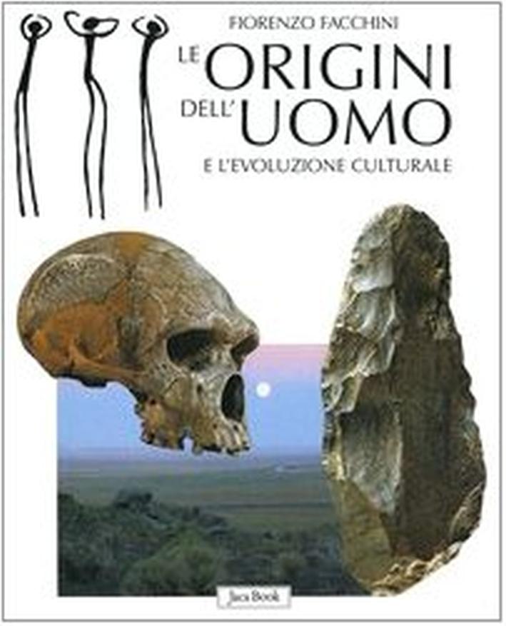 Le Origini dell'uomo e l'evoluzione culturale