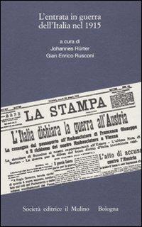 L'entrata in guerra dell'Italia nel 1915