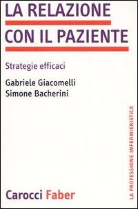 La Relazione con il Paziente. Strategie Efficaci