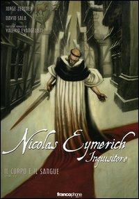 Il corpo e il sangue. Nicolas Eymerich inquisitore. Vol. 1
