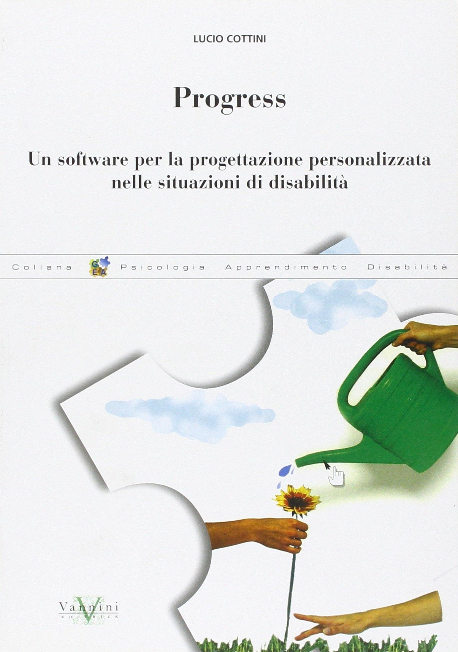 Progress. Un software per la progettazione personalizzata nelle situazioni di disabilità