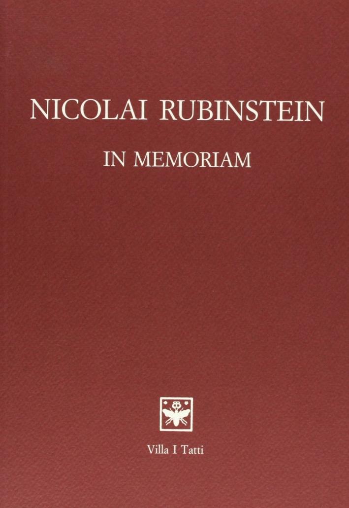 Nicolai Rubinstein. In memoriam