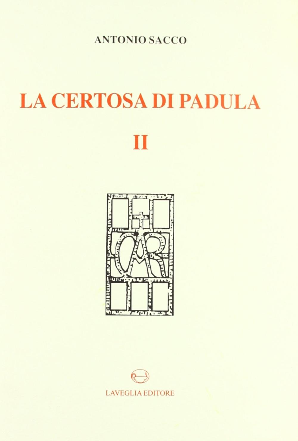 La Certosa di Padula. Vol. 2