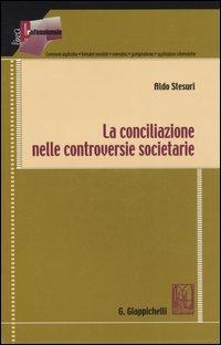 La conciliazione nelle controversie societarie