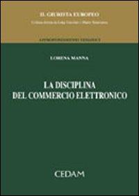 La disciplina del commercio elettronico.
