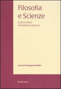 Filosofia e scienze. Studi in onore di Girolamo Cotroneo. Vol. 4