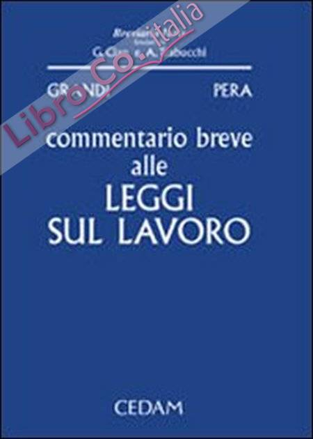 Commentario breve alle leggi sul lavoro