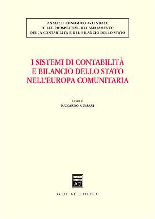I sistemi di contabilità e bilancio dello Stato nell'Europa comunitaria