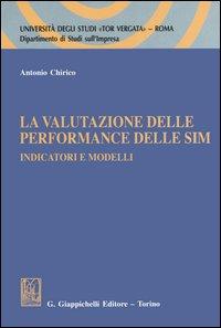 La valutazione delle performance delle SIM. Indicatori e modelli