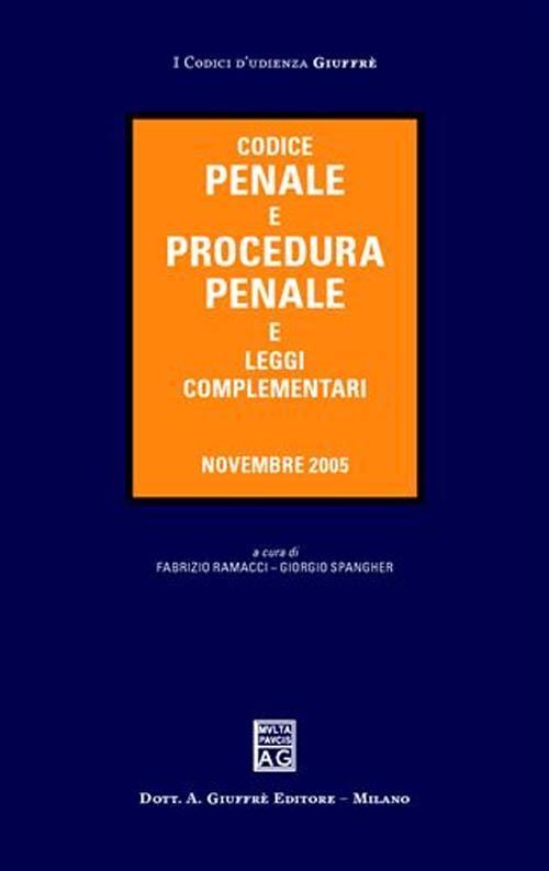 Codice penale e procedura penale e leggi complementari. Novembre 2005.