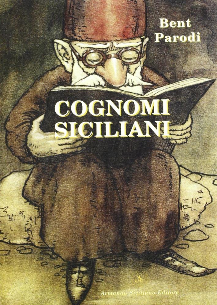 Cognomi siciliani. Tra origini italiane e locali.