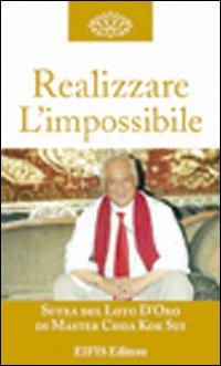 Realizzare l'impossibile. La manifestazione