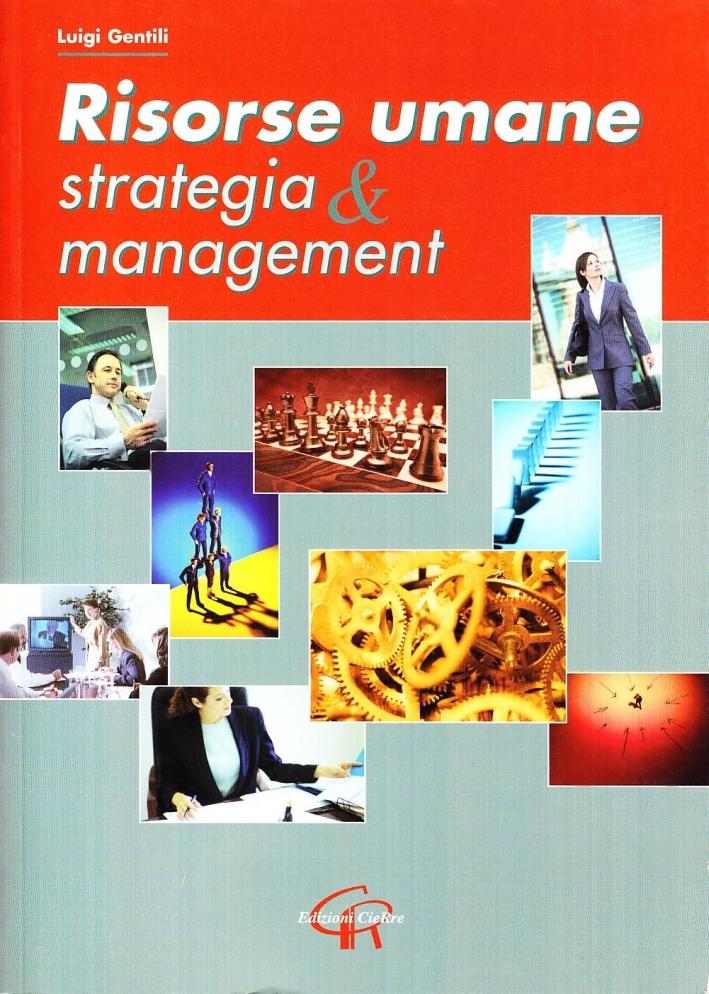 Risorse umane. Strategia & management
