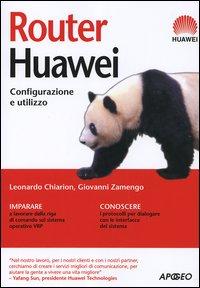 Router Huawei. Configurazione e utilizzo.