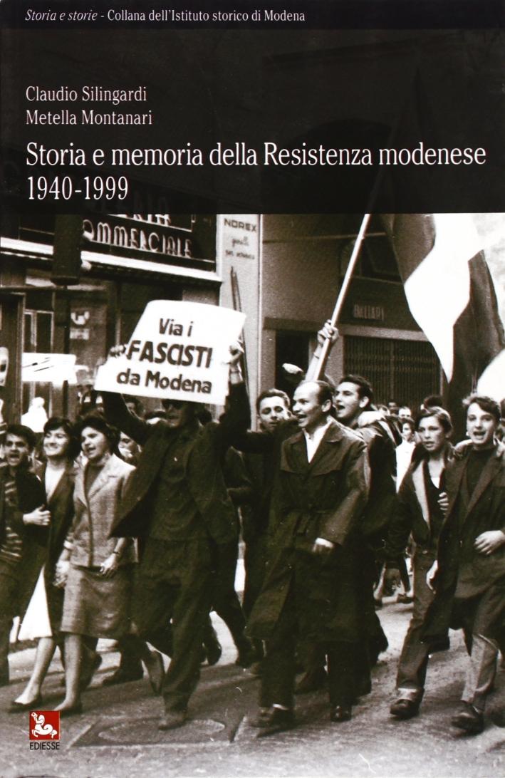 Storia e memoria della resistenza modenese 1940-1999