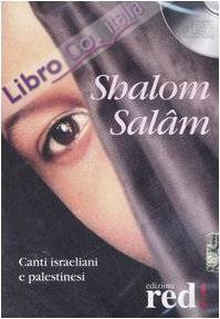Shalom Salâm. Canti Israeliani e Palestinesi. CD Audio