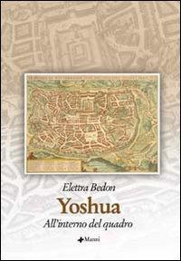 Yoshua. All'interno del quadro