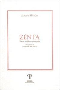 Zenta. Poesie in dialetto romagnolo