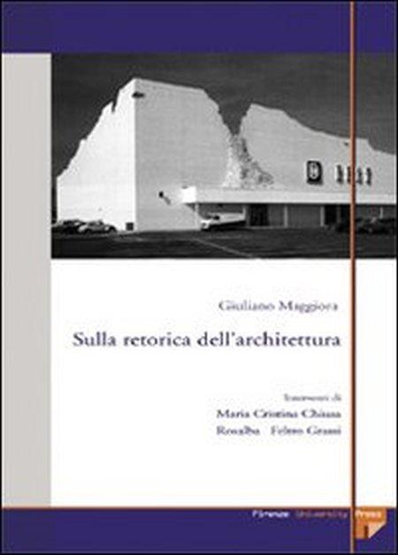 Sulla retorica dell'architettura. Ediz. elettronica