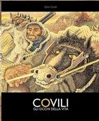 Gino Covili. Gli occhi della vita