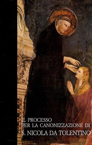 Il processo per la canonizzazione di san Nicola da Tolentino