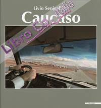 Livio Senigalliesi. Caucaso