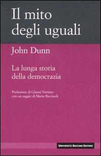 Il Mito degli Uguali. La Lunga Storia della Democrazia