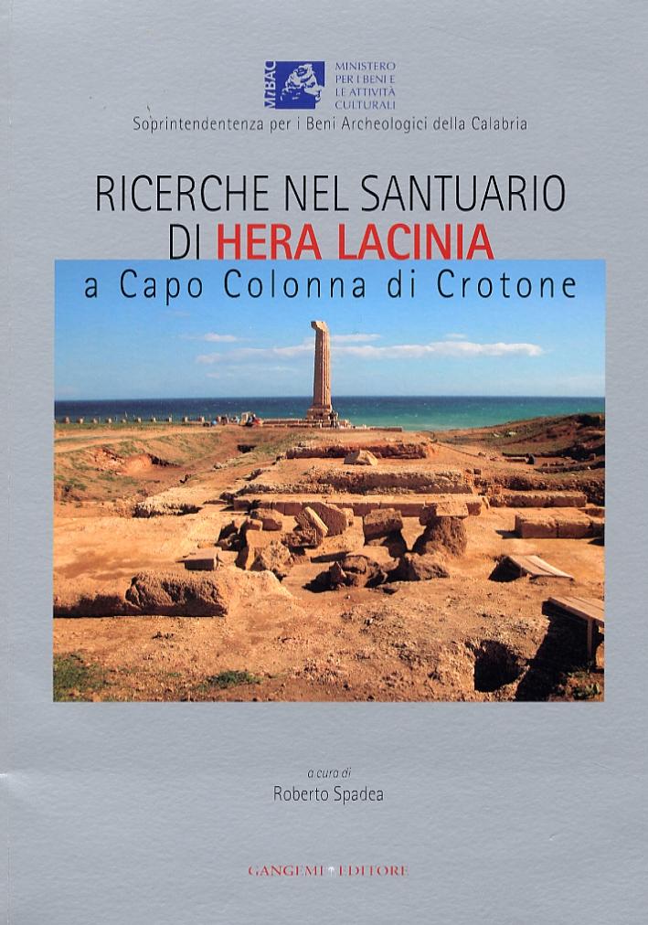Ricerche nel santuario di Hera Lacinia a Capo Colonna di Crotone. Risultati e prospettive