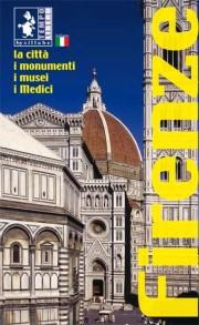 Firenze, Città, Monumenti, Musei, Medici. [German Ed.]