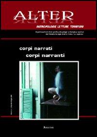 Alter (2006). Vol. 1: Corpi narrati, corpi narranti