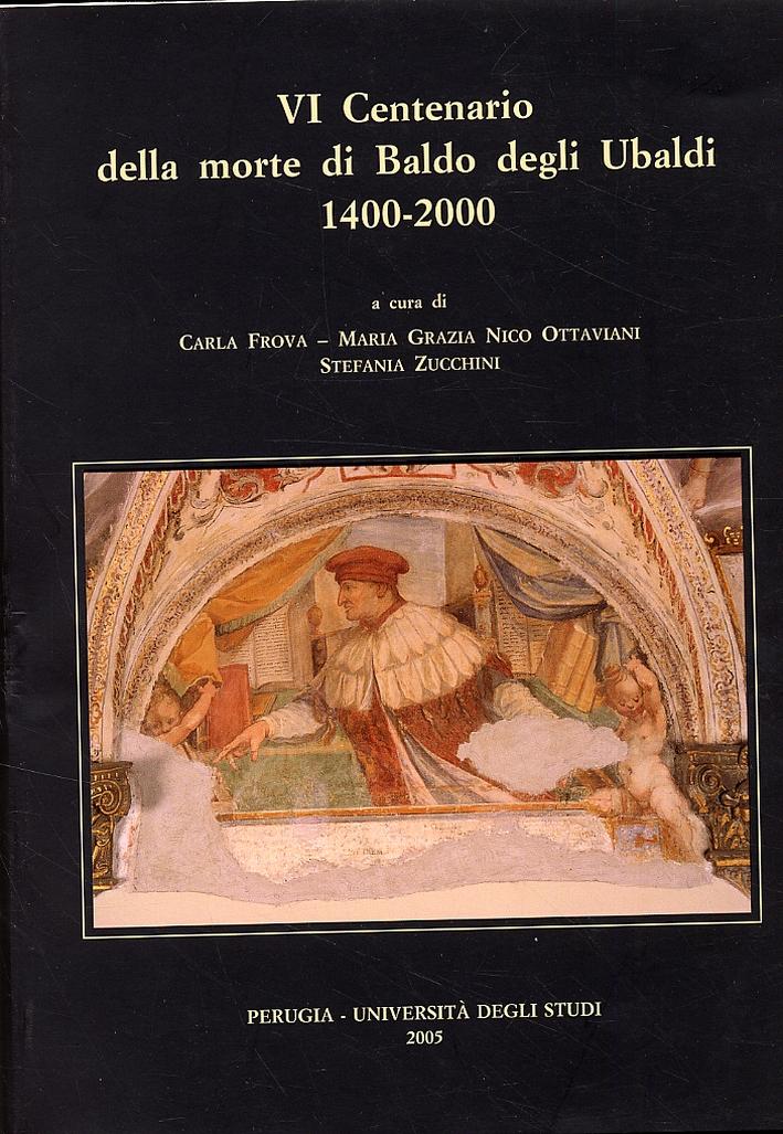 VI Centenario della morte di Baldo degli Ubaldi 1400-2000