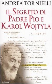 Il Segreto Di Padre Pio E Karol Wojtyla
