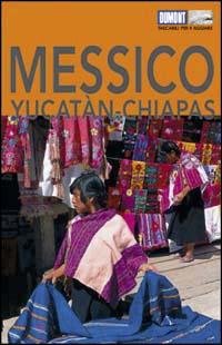 Messico. Yucatan & Chiapas