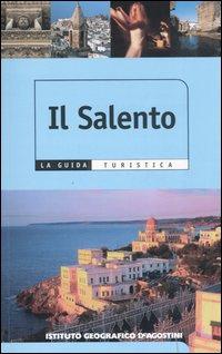 Il Salento. Ediz. illustrata