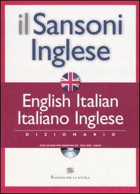 Il Sansoni inglese. Dizionario English-Italian, italiano-inglese. Con CD-ROM