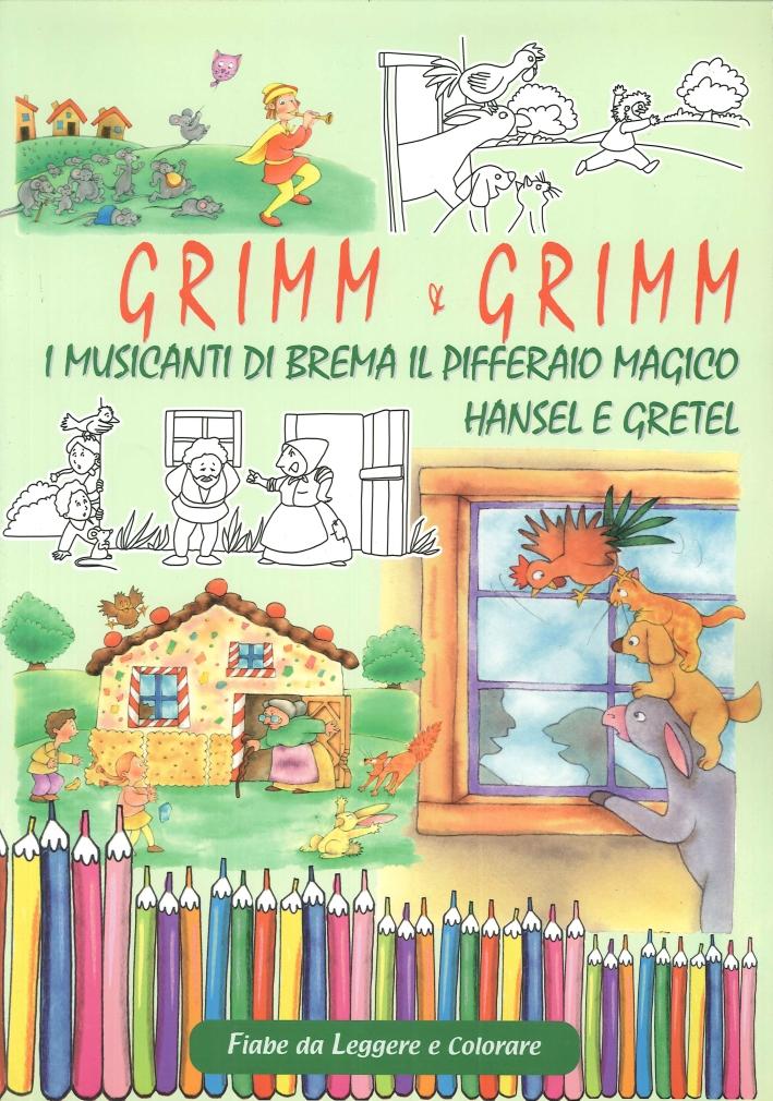 Grimm e Grimm. Musicanti di Bremapifferaio Magico