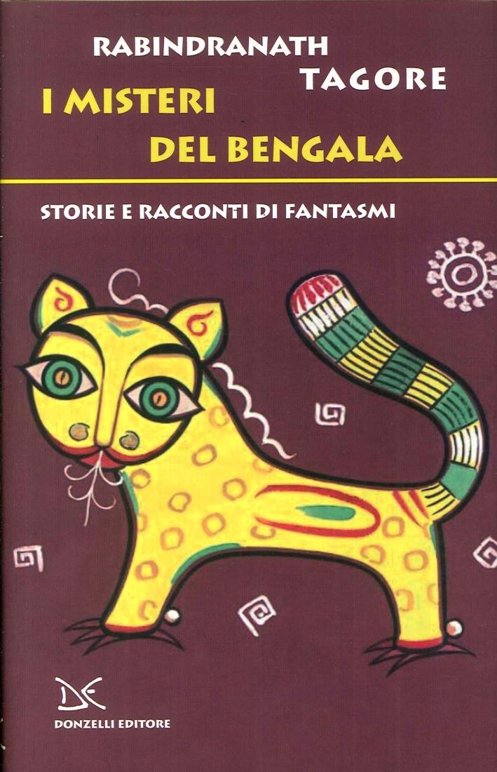 I Misteri del Bengala. Storie e Racconti di Fantasmi