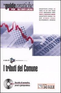 I tributi del comune. Con CD-ROM