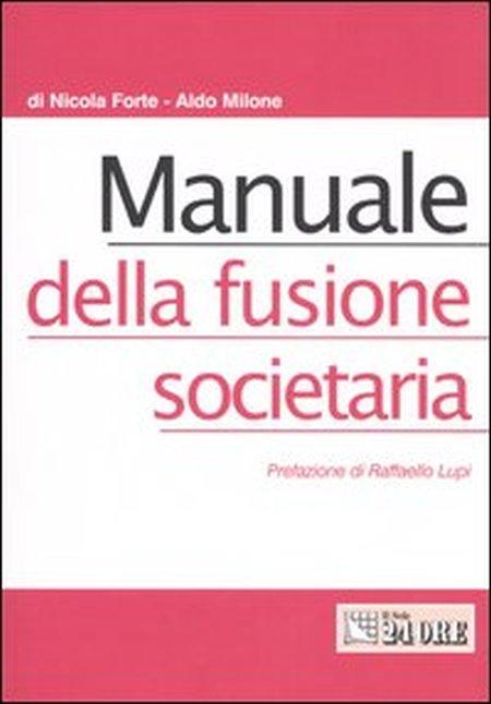 Manuale della fusione societaria